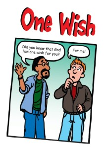 If You Had One Wish